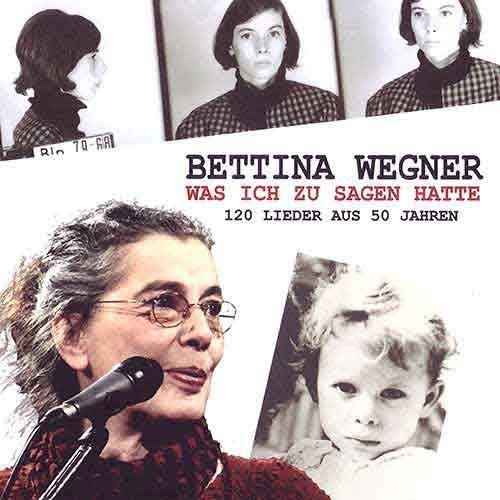 Bettina Wegner - Was ich zu sagen hatte - Album - CD - 2017