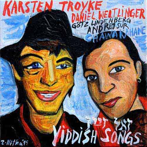 Karsten Troyke - Zol Zayn - Yiddish Songs - CD - 2017