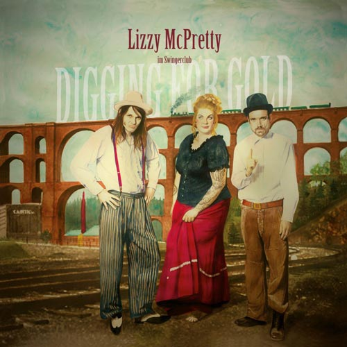 Lizzy McPretty - Digging for Gold - Album - 2017