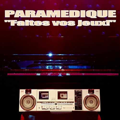 Paramedique - Faites vos jeux! - Album - CD - 2018