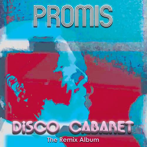 Promis - Disco Cabaret - CD - 2018