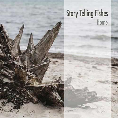 Story Telling Fishes - Home - CD -2016