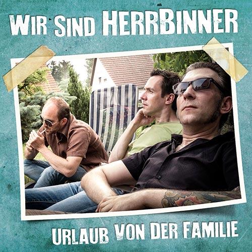 Wir sind HerrBinner - Urlaub von der Familie - Album - 2016