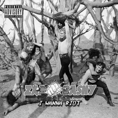 Zap Bashy - I Wanna Riot - Album - 2016